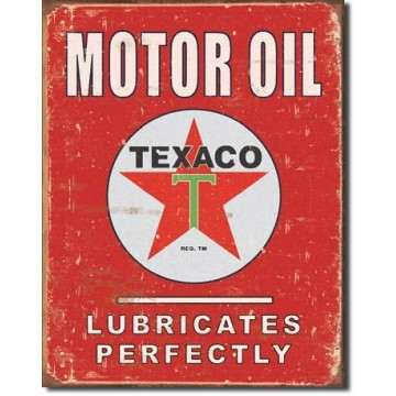 Plaque Texaco lubricates perfectly