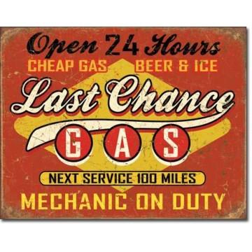 Plaque Last chance gas